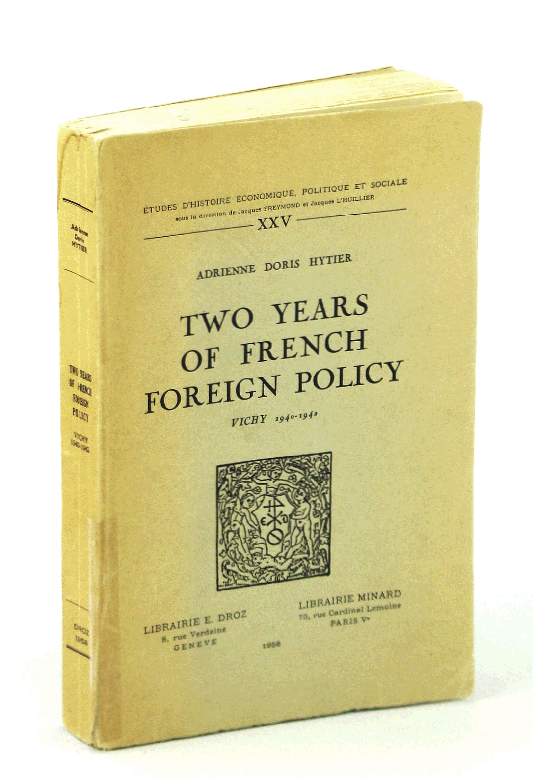 Image for Two Years of French Foreign Policy. Vichy 1940-1942 (tudes d'histoire conom...