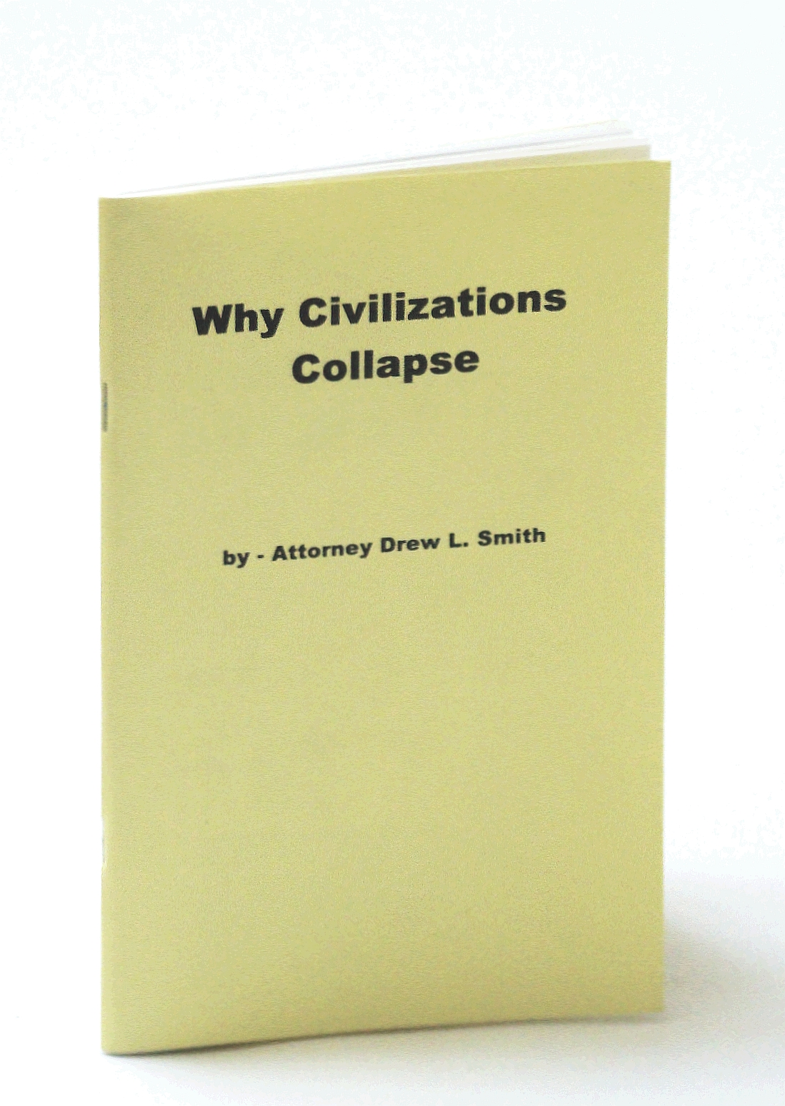 Image for Why Civilizations Collapse; Fields, Dr. E.R. [Introduction]