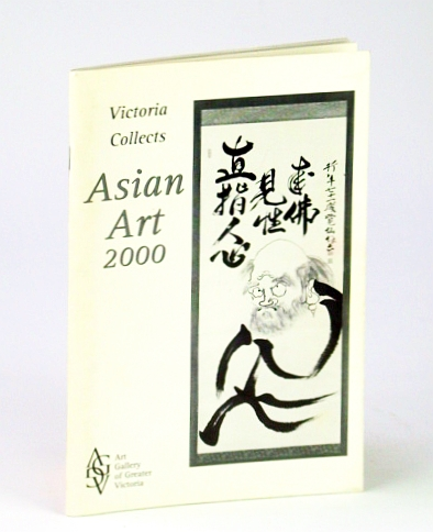 Image for Victoria (B.C.) Collects Asian Art 2000
