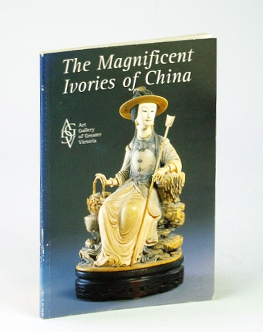 Image for The Magnificent Ivories of China