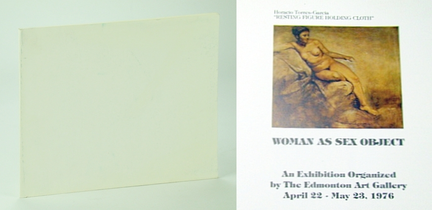 Image for Woman as Sex Object: Catalogue for an Exhibition Organized By the Edmonton Art Gallery April 22 - May 23, 1976