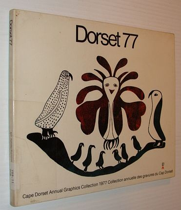 Image for Dorset 77  (Cape Dorset Annual Graphics Collection) (Inuktitut and English Edition)