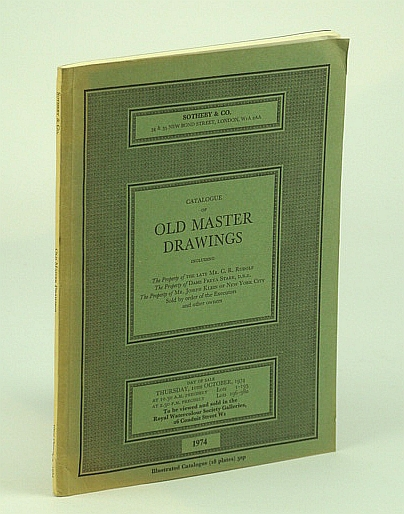 Image for Sotheby & Co. Catalogue of Fine Old Master Drawings, Including Propertyy of C.R. Rudolf, Dame Freya Stark, Joseph Klein - Auction Catalogue, 10 October 1974, London (GELLO)