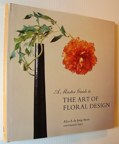 Image for A Master Guide to the Art of Floral Design