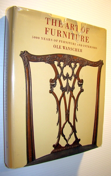 Image for The Art of Furniture - 5000 (Five Thousand) Years of Furniture and Interiors