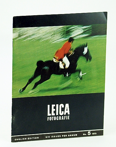 Image for Leica Fotografie, - The Magazine for the 35 mm Specialist, Number 5 (Five), October (Oct.) 1973  - Chris Riewerts / The Leica CL