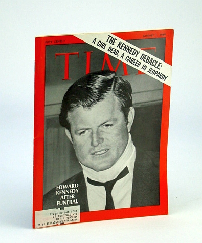 Image for Time Magazine August 1, 1969 Sen. Edward Kennedy: Death of M.J. Kopechne