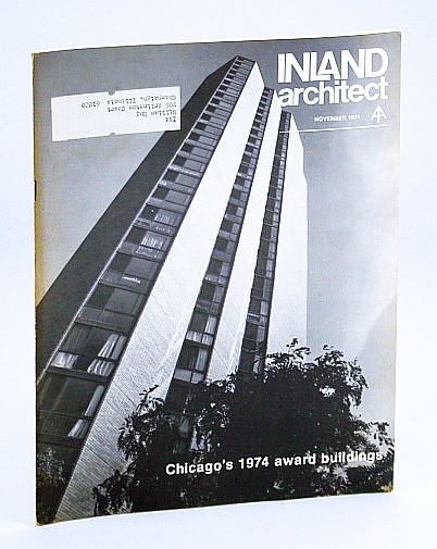 Image for Inland Architect, Chicago Chapter, American Institute of Architects (AIA), November (Nov.) 1974 - Chicago's 1974 Award Buildings / Messed Up Lincoln Park
