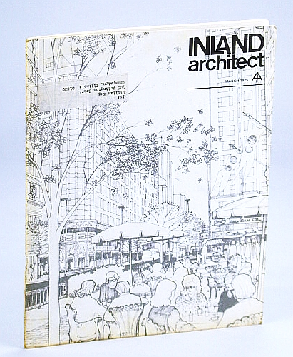 Image for Inland Architect, Chicago Chapter, American Institute of Architects (AIA), March (Mar.) 1975 - The State Street Mall / Reevaluating Dan Burnham