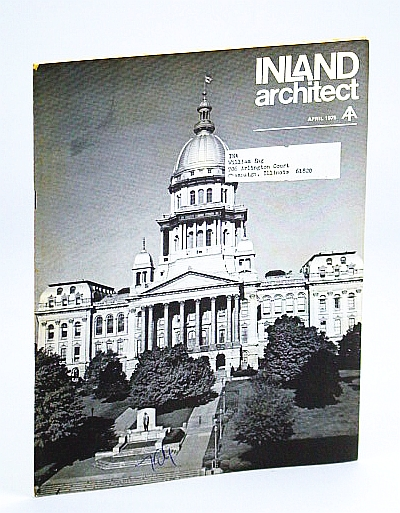 Image for Inland Architect, Chicago Chapter, American Institute of Architects (AIA), April (Apr.) 1975 - Booth & Nagle Houses / Statehouse Remodeling Costly Snafu