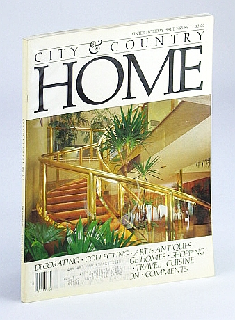Image for City and Country Home Magazine, December (Dec.) 1985 (Winter Holiday Issue 1985/86) - Burt Manion / Rafaell Cabrera