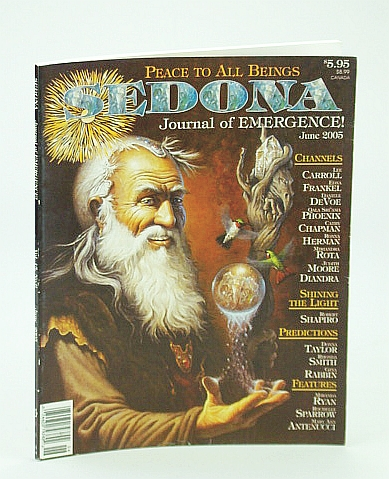 Image for Sedona Journal of Emergence!, June 2005 - Use Benevolent Magic to Change the First Alignment