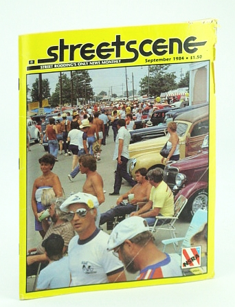 Image for Streetscene (Street Scene) Magazine, September (Sept.) 1984 - Cover Photo of Street Rod Nationals at the Ohio State Fairgrounds