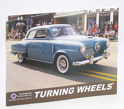 Image for Turning Wheels - Official Publication of the Studebaker Drivers Club, November (Nov.) 2013, Vol. 45, No. 11: Cover Photo of Champion Regal Owned By David and Anne Holtz