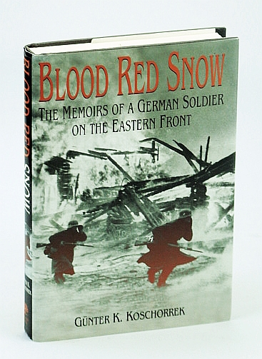 Image for Blood Red Snow: The Memoirs of a German Soldier on the Eastern Front