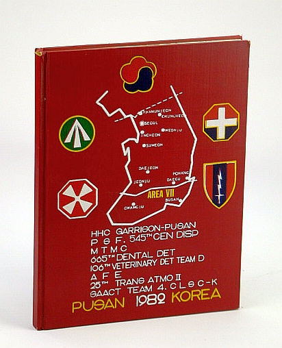 Image for HQ (Headquarters) USA Garrison - Pusan (Korea) & Area VII: 1982 Yearbook