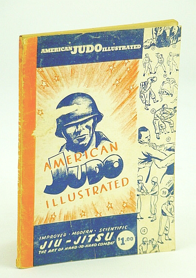 Image for American Judo Illustrated: Improved, Modern, Scientific Jiu-Jitsu, the Art of Hand-to-Hand Combat