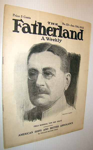 Image for The Fatherland - Fair Play for Germany and Austria-Hungary, January 13th, 1915 - Field Marshal Von Der Goltz on Cover/Contribution By Aleister Crowley