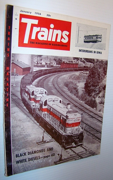 Image for Trains - The Magazine of Railroading, January 1956 - Interurbans in Iowa