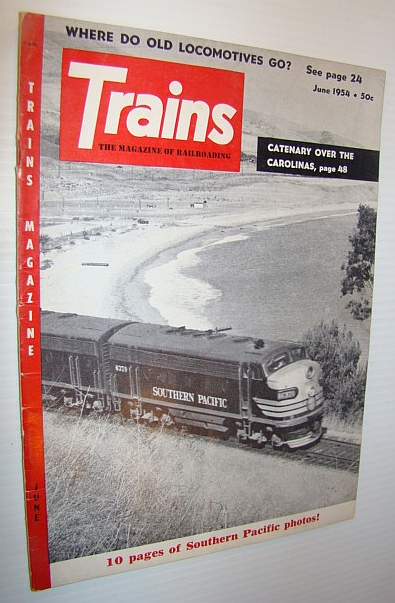 Image for Trains - The Magazine of Railroading, June 1954 - 10 Pages of Southern Pacific Photos!