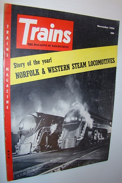 Image for Trains - The Magazine of Railroading, November 1954 - Norfolk & Western Steam Locomotives