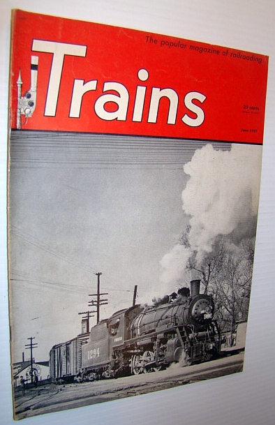 Image for Trains - The Popular Magazine of Railroading, June 1951 - Cover Photo of a Frisco 2-8-0 on the Missouri Pacific at Neodesha, Kansas