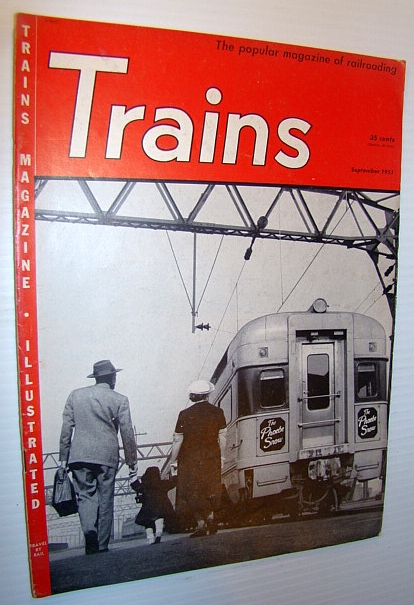 Image for Trains - The Popular Magazine of Railroading, September 1951- The Kennebec Central