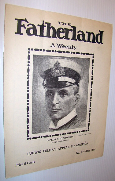 Image for The Fatherland - Fair Play for Germany and Austria-Hungary, December 2nd, 1914 - Cover Illustration of Captain Otto Weddigen of the Submarine U-9