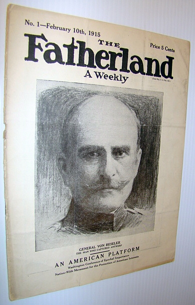 Image for The Fatherland - Fair Play for Germany and Austria-Hungary, February 10th, 1915 - Cover Illustration of General Von Beseler - The Man Who Captured Antwerp