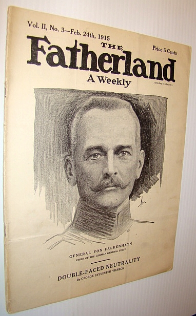 Image for The Fatherland - Fair Play for Germany and Austria-Hungary, February 24th, 1915 - Cover Illustration of General Von Falkenhayn - Chief of the German General Staff