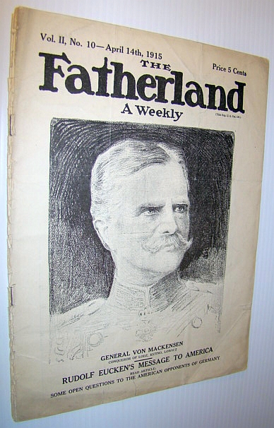 Image for The Fatherland - Fair Play for Germany and Austria-Hungary, April 14th, 1915 - Cover Illustration of General Von Mackensen