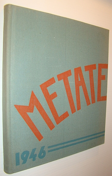 Image for The Metate 1946 (Nineteen Forty-Five): Yearbook of Pomona College, Claremont, California