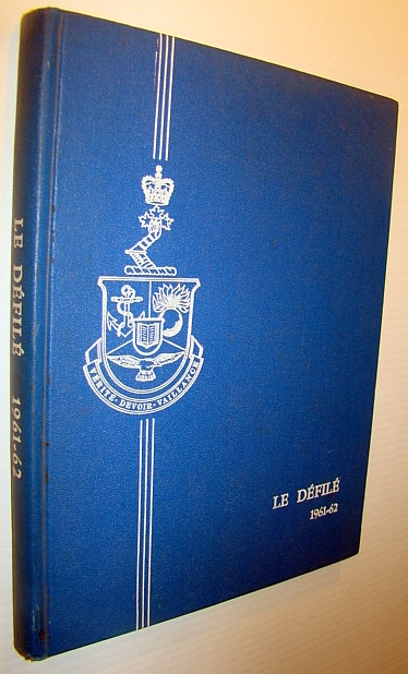 Image for Le College Militaire Royal De Saint-Jean - Annual Review / Yearbook / Le Defile, 1961-1962