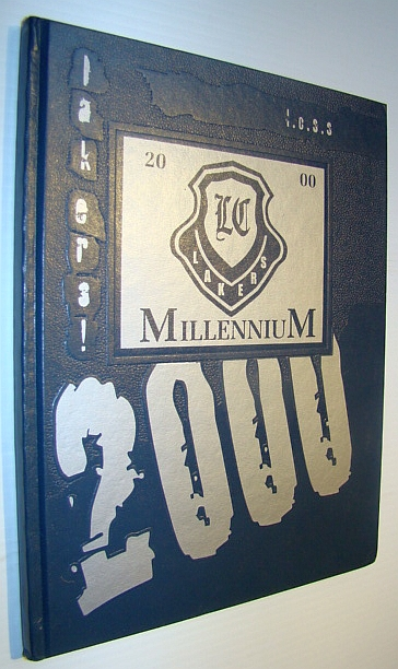 Image for Lake Cowichan Secondary School (L.C.S.S.) Yearbook 2000 - Millennium Edition