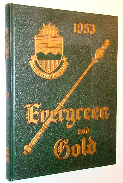 Image for Evergreen and Gold 1953 - Yearbook of the University of Alberta