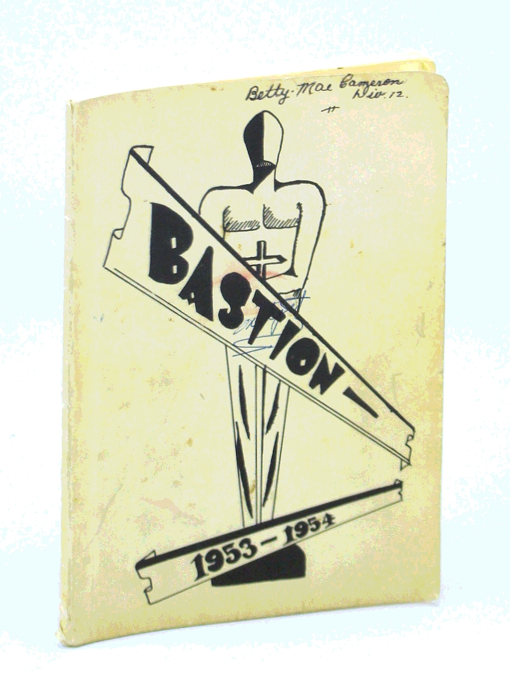 Image for Bastion 1953-1954: Student Yearbook of [N.S.H.S.] Nanaimo Senior High School [Now N.D.S.S.] Nanaimo, B.C.