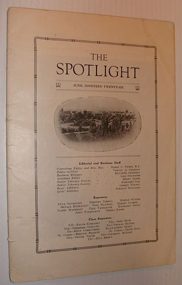 Image for The Spotlight, June 1926: The 1925-1926 Yearbook of Lethbridge High School (L.H.S.), Lethbridge, Alberta