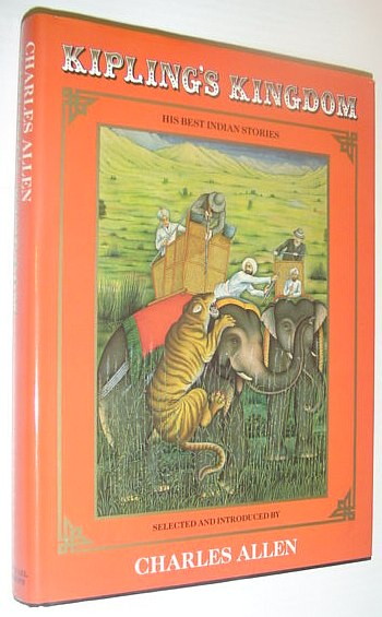 Image for Kipling's Kingdom: Twenty-Five of Rudyard Kipling's Best Indian Stories-Known and Unknown