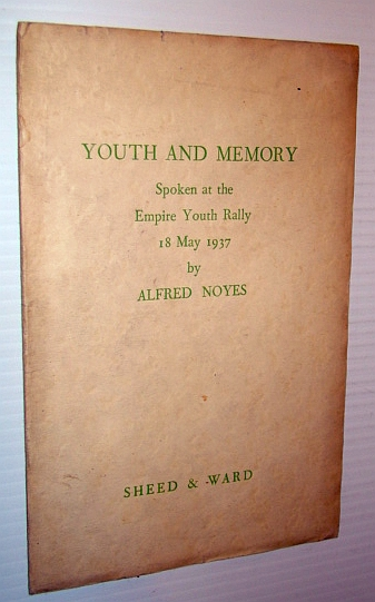 Image for Youth and Memory: Spoken at the Empire Youth Rally, 18 May 1937
