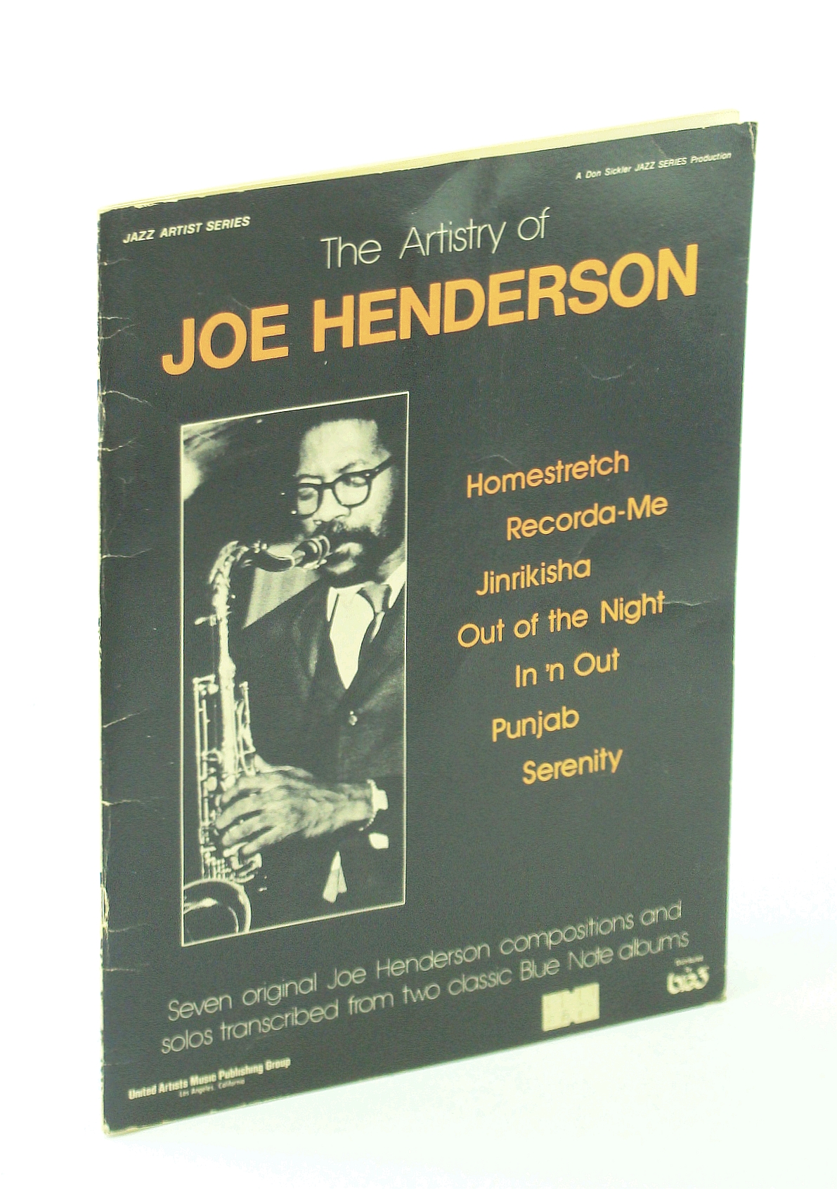 Image for The Artistry of Joe Henderson. Seven original Joe Henderson compositions and solos transcribed from two classic Blue Note albums