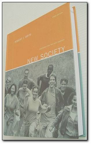 Image for New Society: Sociology for the 21st Century : Third Edition