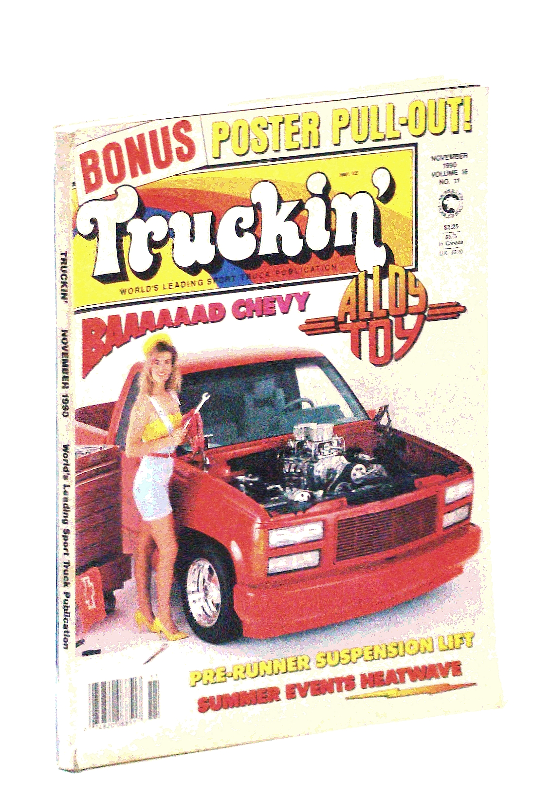 Image for Truckin' November 1990 (BONUS POSTER PULL-OUT! - PRE-RUNNER SUSPENSION LIFT - SUMMER EVENTS HEATWAVE, VOLUME 16, VOLUME 11)