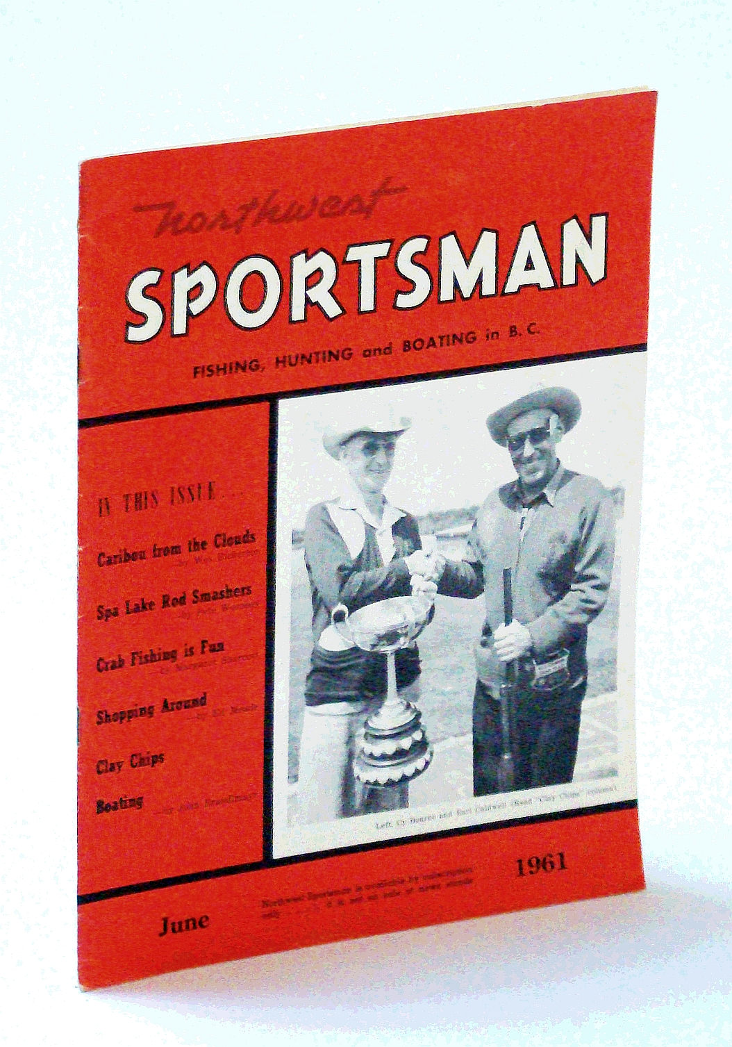 Image for Northwest Sportsman Magazine - Fishing, Hunting and Boating in B.C., June 1961 - Nice Cover Photo of Cy Bourne and Earl Caldwell with Trap Shooting Trophy