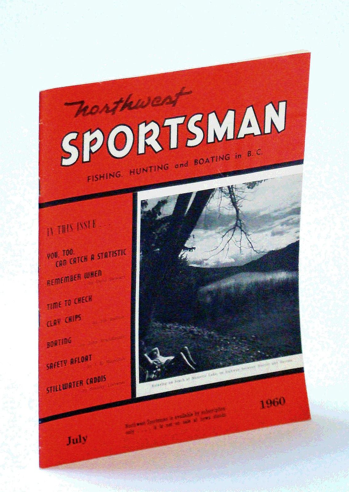 Image for Northwest Sportsman Magazine - Fishing, Hunting and Boating in B.C., July 1960 - Interesting History of Kamloops Area