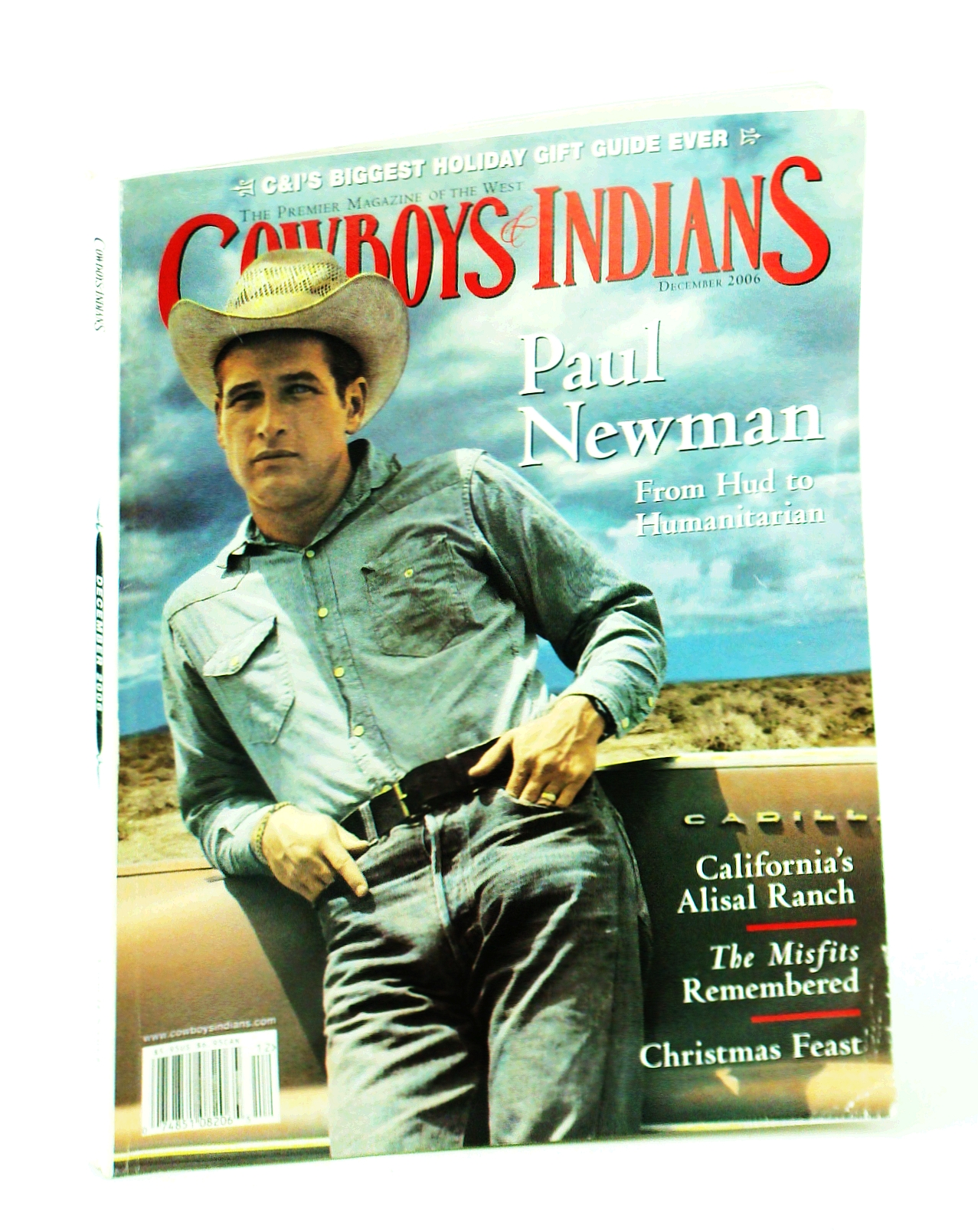 Image for COWBOYS & INDIANS magazine December 2006 (The Premier Magazine Of The West, www.cowboysindians.com, Volume 14 Number 8, C & I's Biggest Holiday Gift Guide Ever, Paul Newman from Hud to Humanitarian, California's Alisal Ranch, The Misfits Remembered,