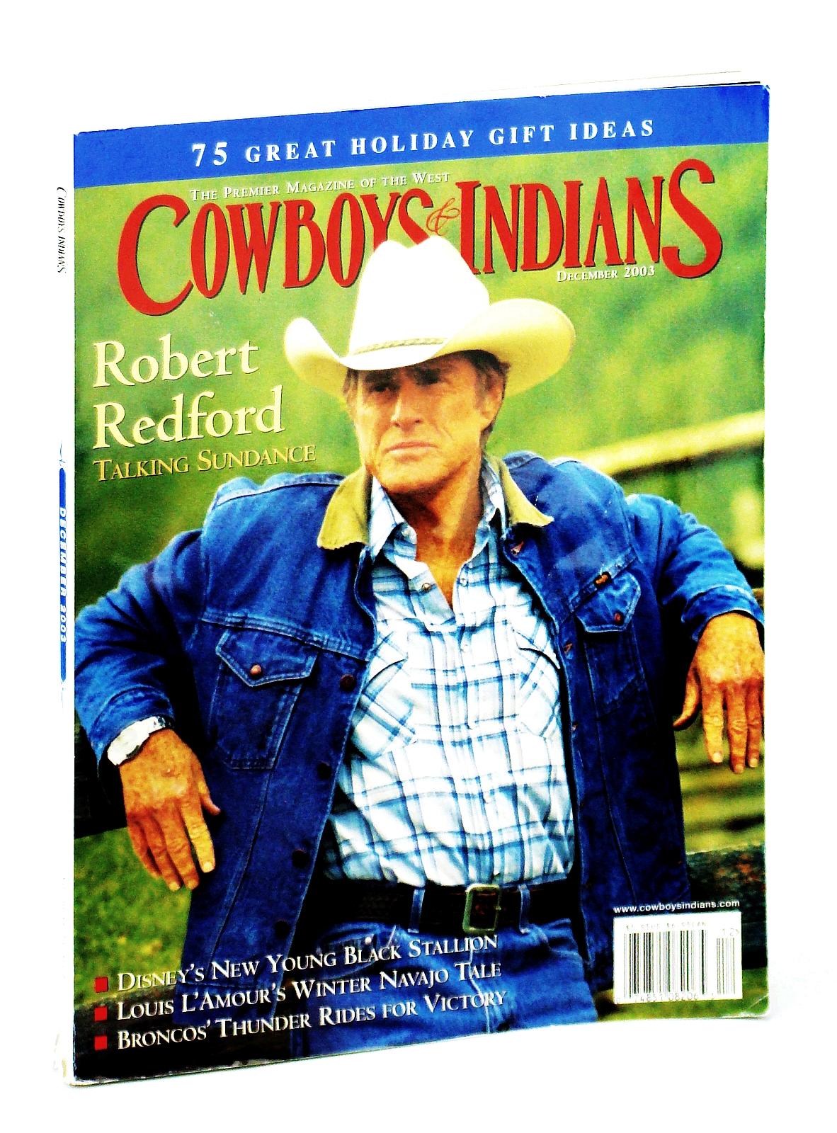 Image for COWBOYS & INDIANS magazine December 2003 (The Premier Magazine Of The West, www.cowboysindians.com, Volume 11 Number 8, 75 Great Holiday Gift Ideas, Robert Redford Talking Sundance, Disney's New Young Black Stallion, Louis L'Amour's Winter Navajo Tal