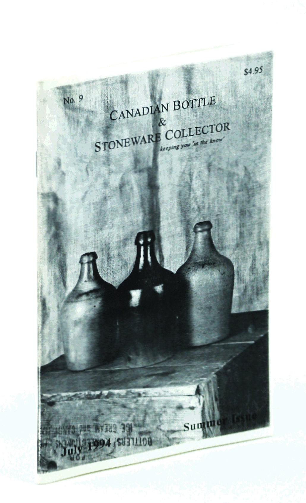 Image for Canadian Bottle & Stoneware Collector, No. 9, July 1994 - Summer Issue