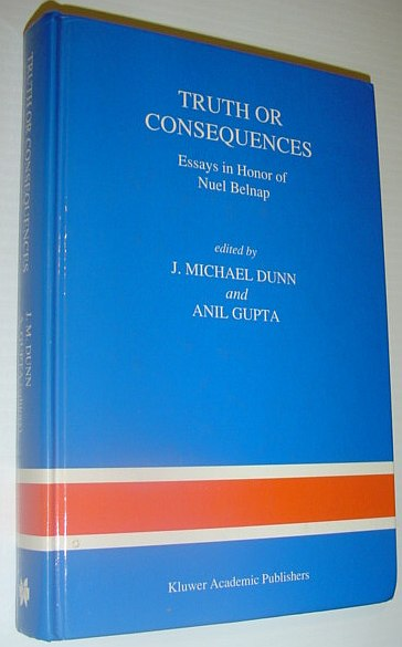 Image for Truth or Consequences: Essays in Honor of Nuel Belnap