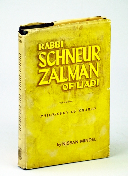 Image for RABBI SCHNEUR ZALMAN'S PHILOSOPHY OF CHABAD: VOL. II.