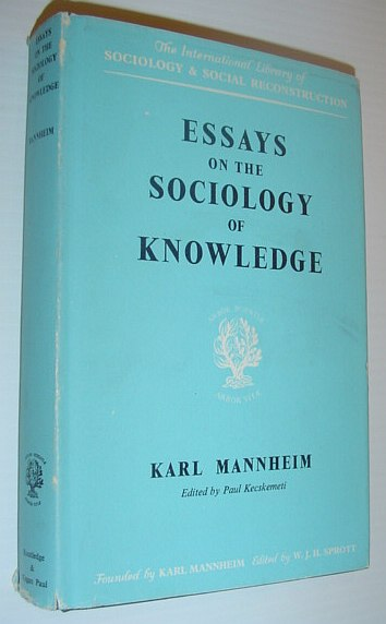 Image for Essays on the Sociology of Knowledge